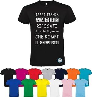T-shirt personalizzata SARAI STANCA AMORE RIPOSATI È TUTTO IL GIORNO CHE ROMPI I COGLIONI diversi colori disponibili