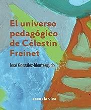 El universo pedagógico de Célestin Freinet