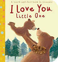 I Love You, Little One (Tiger Tales)