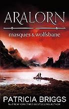 Aralorn: Masques and Wolfsbane (English Edition)