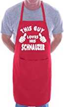 This Guy Loves His Schnauzer BBQ Dog Cooking Novelty Apron