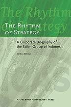 على الطبول من الإستراتيجية: A مشتركة biography of the salim مجموعة من إندونيسيا (icas المنشورات سلسلة)