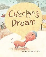 Chocolate's Dream
