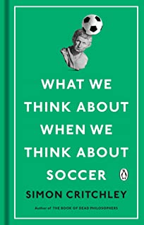 What We Think About When We Think About Soccer