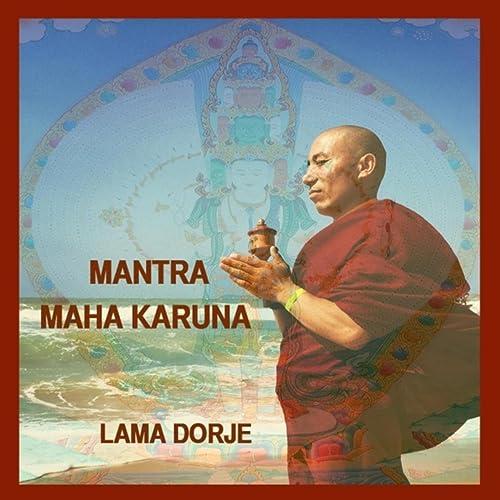 Mantra Mahakaruna by Lama Dorje on Amazon Music - Amazon com