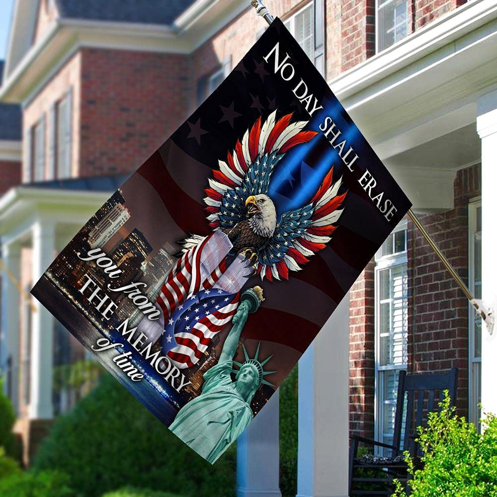 911 No Day Shall Erase Special Max 73% OFF price You From Of Time Eagle The America Memory