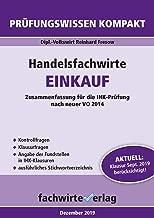 Handelsfachwirte: Einkauf: Zusammenfassung für die IHK-Prüfung (Handelsfachwirte: Kompaktwissen 7) (German Edition)