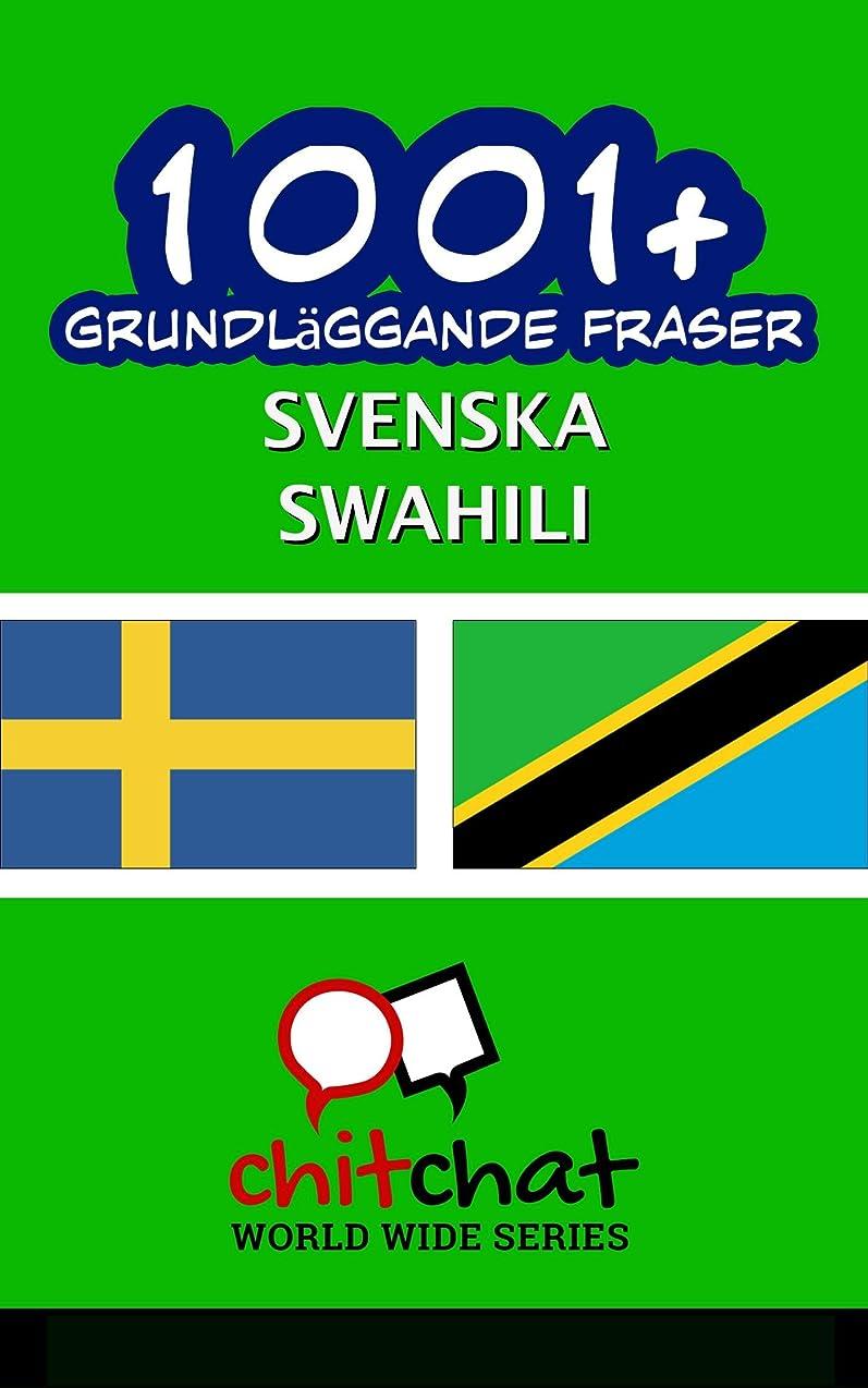 黙認する費用娘1001+ grundl?ggande fraser svenska - Swahili (Swedish Edition)