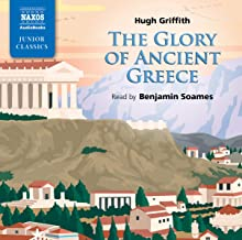 Glory of Ancient Greece, The (Classic Literature with Classical Music)