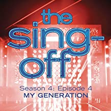 The Sing-Off: Season 4, Episode 4- My Generation