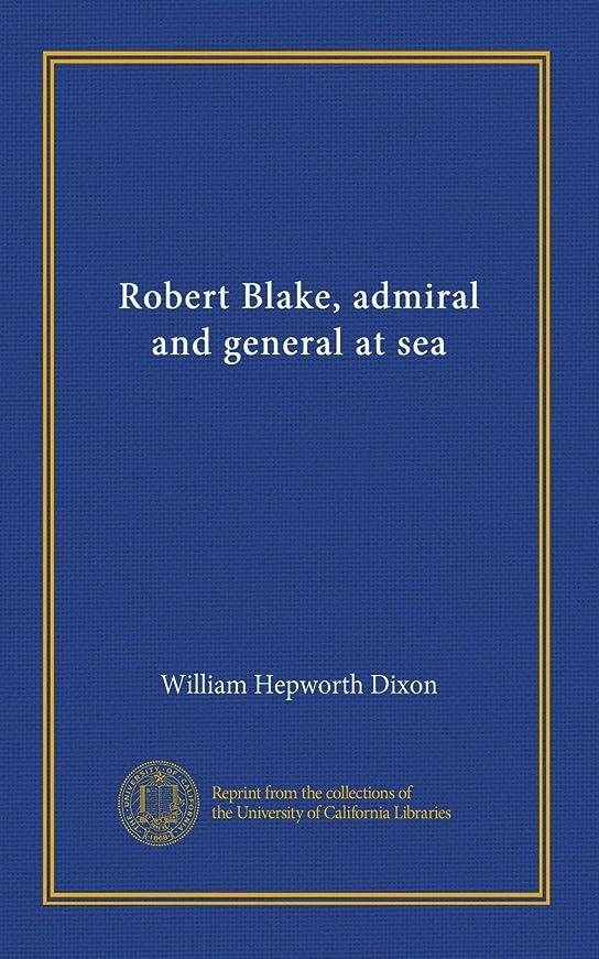 ターゲットスティーブンソンタウポ湖Robert Blake, admiral and general at sea