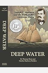 Deep Water: Joseph P. Macheca and the Birth of the American Mafia Kindle Edition