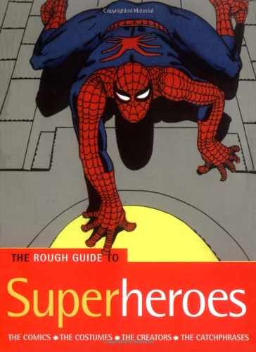 The Rough Guide to Superheroes (Rough Guide Reference)