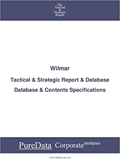 Wilmar: Tactical & Strategic Database Specifications - Frankfurt perspectives (Tactical & Strategic - Germany Book 8865)