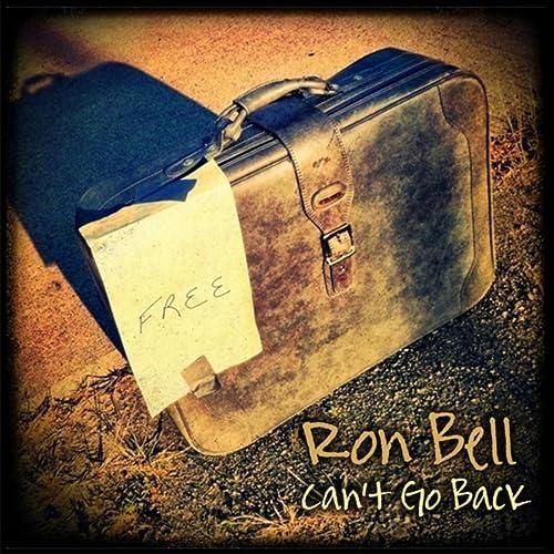 Cant Go Back de Ron Bell en Amazon Music - Amazon.es