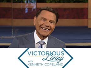Victorious Living with Kenneth Copeland
