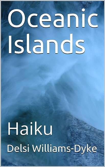 Oceanic Islands: Haiku (English Edition)