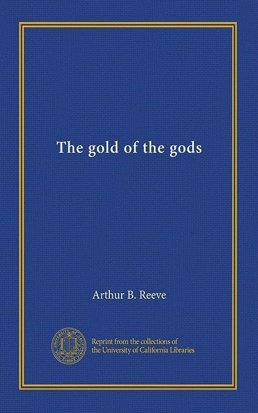 滑りやすい飢えたアンソロジーThe gold of the gods
