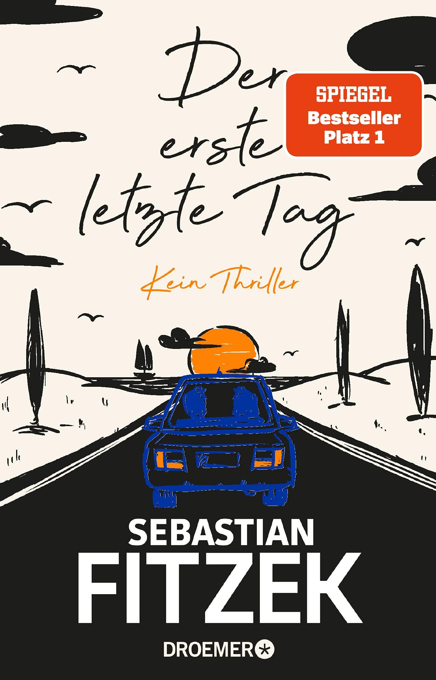Coverbild von Der erste letzte Tag, von Sebastian Fitzek