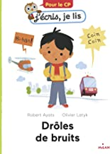 Drôles de bruits! (J écris, je lis) (French Edition)