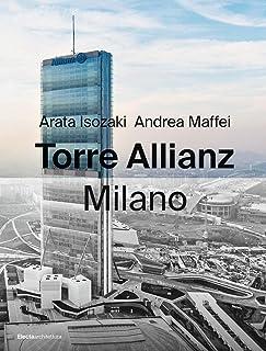 Torre Allianz. Milano. Ediz. italiana e inglese