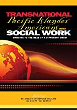 Transnational Pacific Islander Americans and Social Work: Dancing to the Beat of a Different Drum