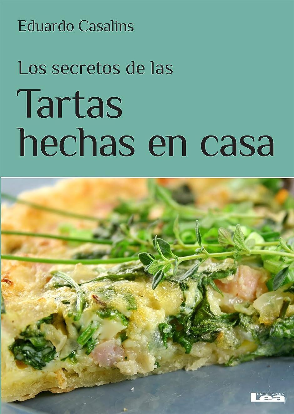 Los secretos de las tartas hechas en casa (Spanish Edition)