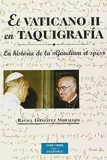 El Vaticano II en taquigrafía. La historia de la