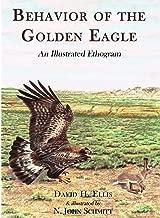 Behavior of the Golden Eagle: an illustrated ethogram