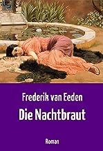 Die Nachtbraut: Roman über das Träumen und Lieben (German Edition)
