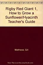 Rigby Red Giant 1, How to grow a Sunflower/Hyacinth Teacher's Guide