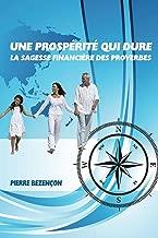 Une Prosperite qui dure: La Sagesse Fiancière des Proverbes (French Edition)