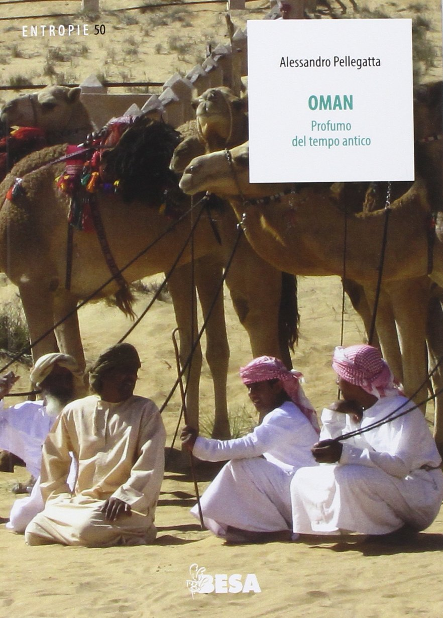 Download Oman. Profumo Del Tempo Antico 
