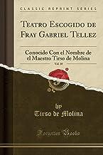 Mejor Fray Gabriel Tellez de 2021 - Mejor valorados y revisados