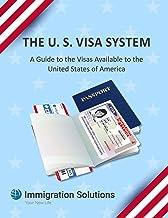 the U.S. Visa System