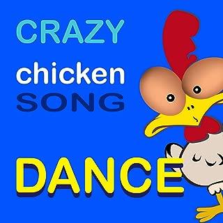 Crazy Chicken Song Dance