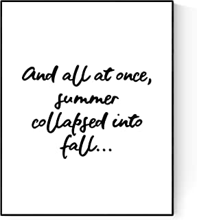 and All at Once Summer Collapsed Into Fall | Oscar Wilde Quote Art Print (16x20)