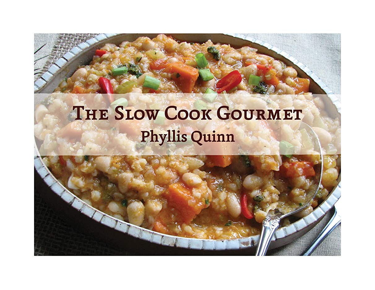 The Slow Cook Gourmet (English Edition)