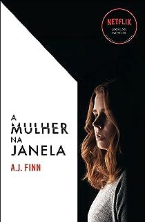 A mulher na janela: Livro que está na Netflix