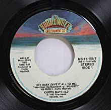 Curtis Mayfield 45 RPM Hey Baby (Give It All To Me) / Summer Hot