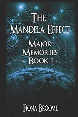 The Mandela Effect - Major Memories, Book 1 Paperback