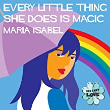 Every Little Thing She Does is Magic (Instant Love)