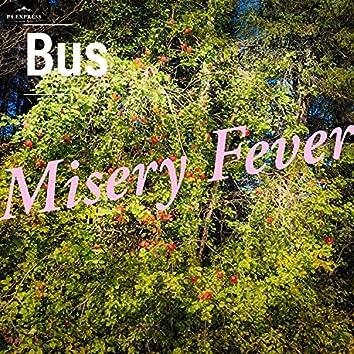 Misery Fever