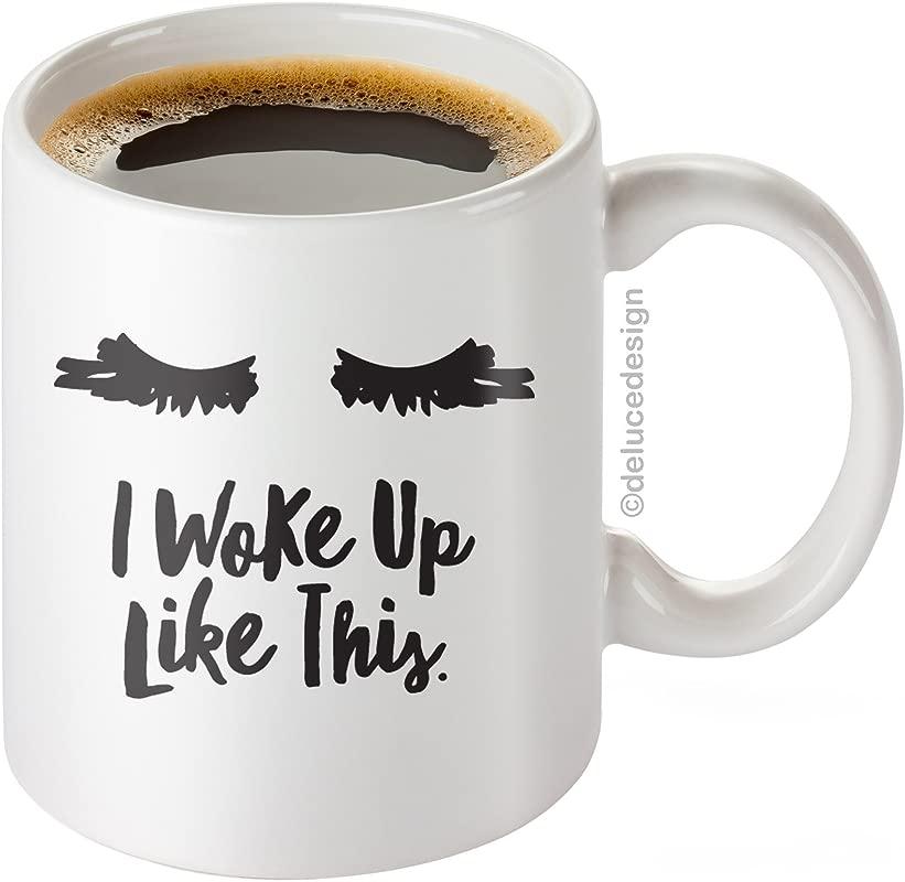 I Woke Up Like This Mug Lash Extensions Mug Lashes I Woke Up Like This Coffee Mug Mother S Day Gift DeLuce Design