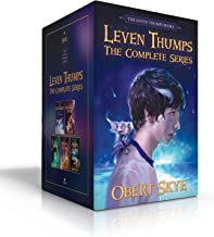 Leven Thumps The Complete Series: The Gateway; The Whispered Secret; The Eyes of the Want; The Wrath of Ezra; The Ruins of Alder