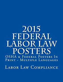 2015 Federal Labor Law Posters: OSHA & Federal Posters In Print - Multiple Languages