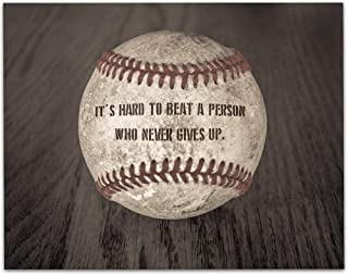 Baseball - It's Hard To Beat A Person Who Never Gives Up - 11x14 Unframed Art Print - Great Boy/Girl's Room Decor and Gift Under $15 for Baseball Fans