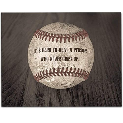 cc0f021f Baseball - It's Hard To Beat A Person Who Never Gives Up - 11x14 Unframed  Art