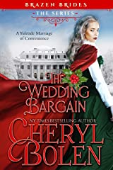 The Wedding Bargain: A Yuletide Marriage of Convenience (Brazen Brides Book 2) Kindle Edition