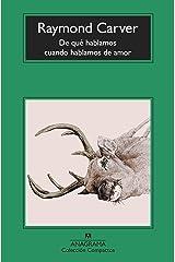 De qué hablamos cuando hablamos de amor (Compactos nº 62) (Spanish Edition) Kindle Edition
